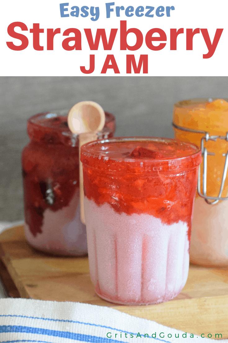 Pinterest pin for Strawberry Freezer Jam