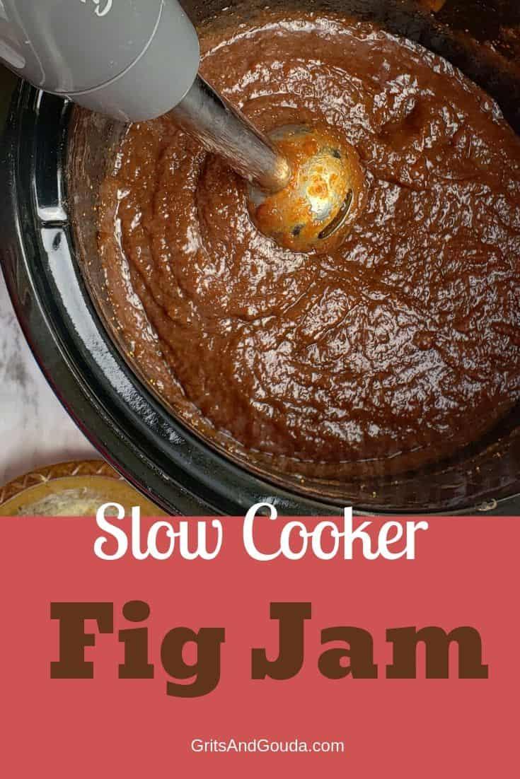 Slow Cooker Fig Jam Pinterest pin