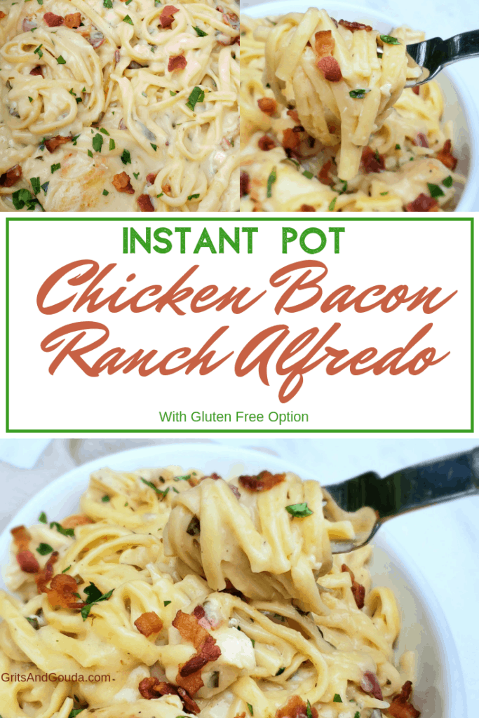 Pinterest Pin for Instant Pot Chicken Bacon Ranch Alfredo