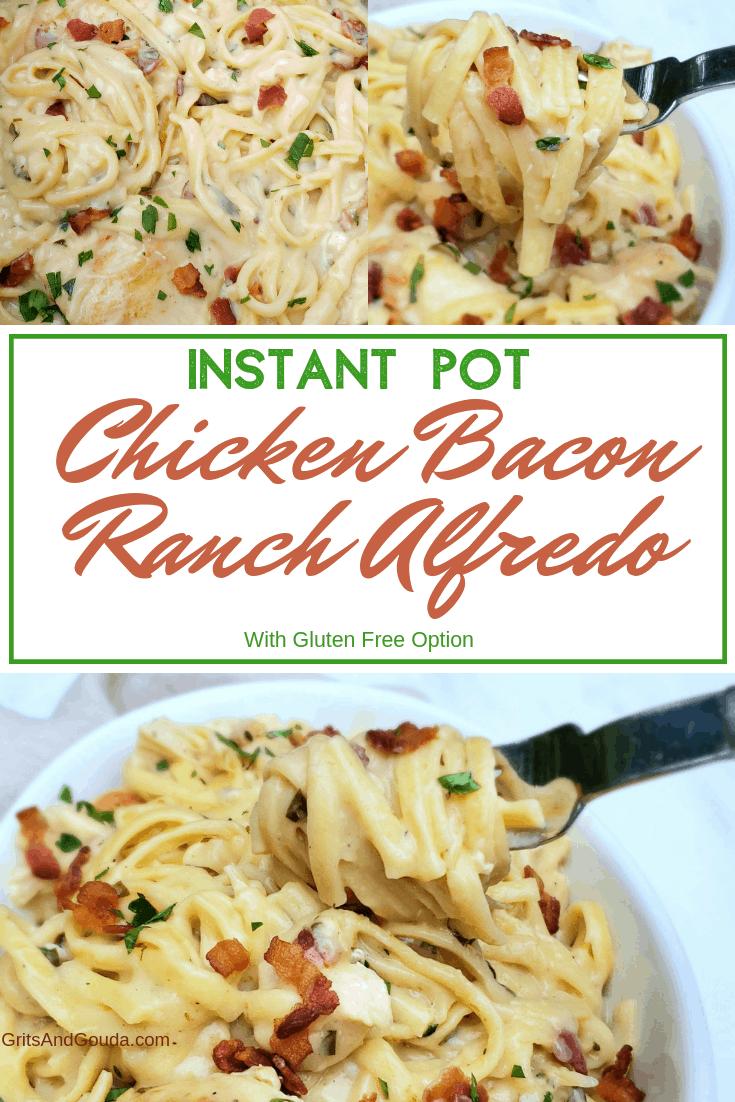 Pinterest Pin for Instant Pot Chicken Bacon Ranch Alfredo