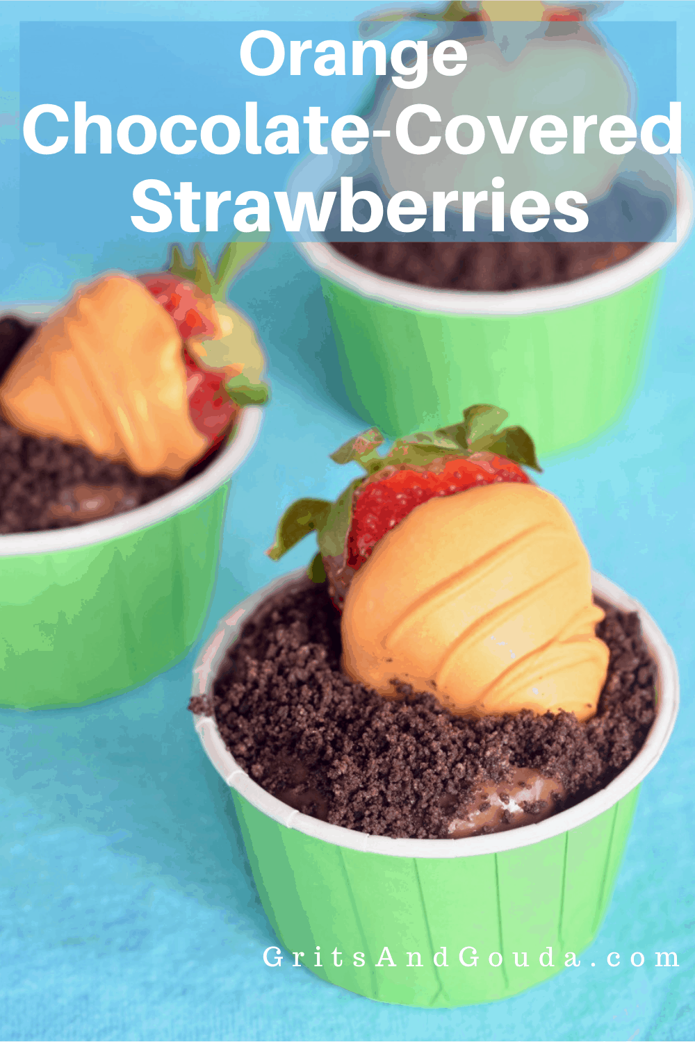 Pinterest Pin for Orange Chocolate Covered Strawberries