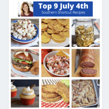 collage of top 9 July 4th Southern shortcut recipes